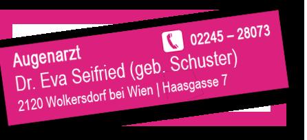 Augenarzt Dr. Eva Seifried, nahe Wien